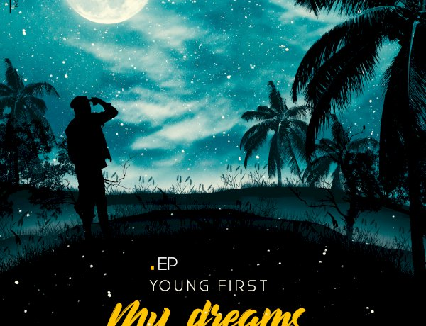 YOUNG FIRST - ( EPMY DREAMS )